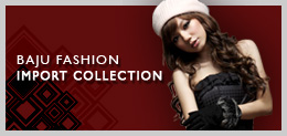 Baju Fashion Import Collection